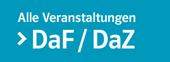 Veranstaltungen DaF/DaZ
